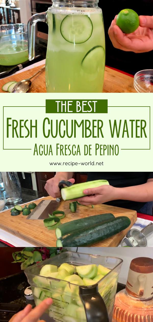 The Best Fresh Cucumber Water - Agua Fresca de pepino