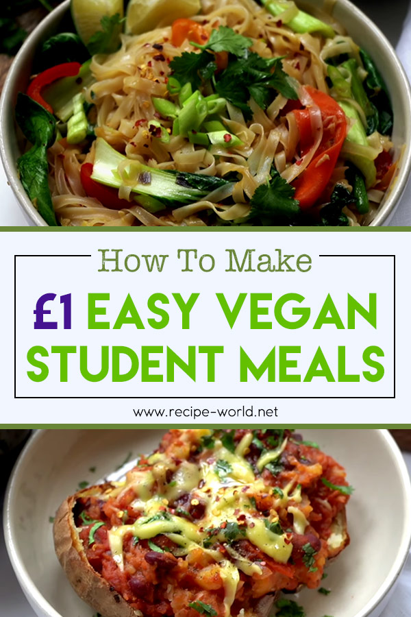 £1 Easy Vegan Student Meals