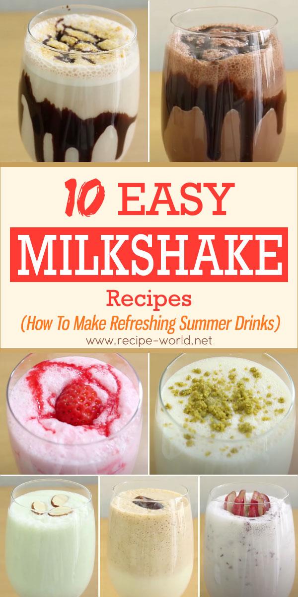 10 Easy Milkshake Recipes - How To Make Refreshing Summer Drinks