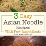 3 EASY Asian Noodle Recipes With Few Ingredients