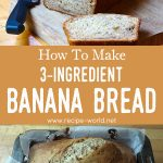 3-Ingredient Banana Bread Recipe