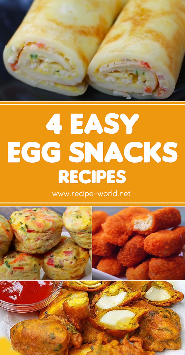 4 Easy Egg Snacks Recipes