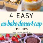 4 Easy No-Bake Dessert Cup Recipes | Eggless Dessert Idea