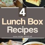 4 Lunch Box Recipes – Lunch Box Ideas – Tiffin Recipes – Back To School