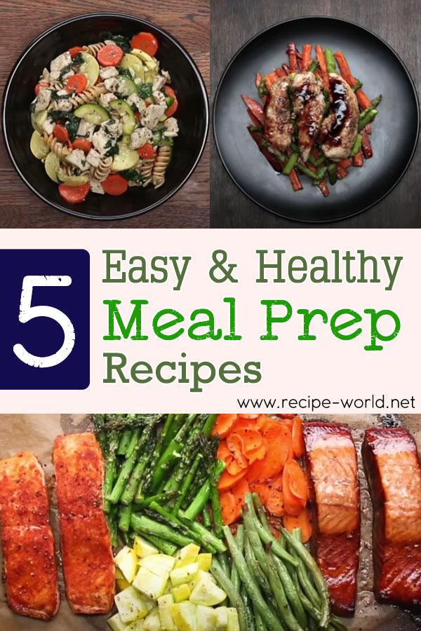 5 Easy & Healthy Meal Prep Recipes