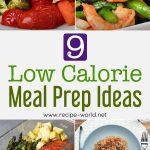 9 Low-Calorie Meal Prep Ideas