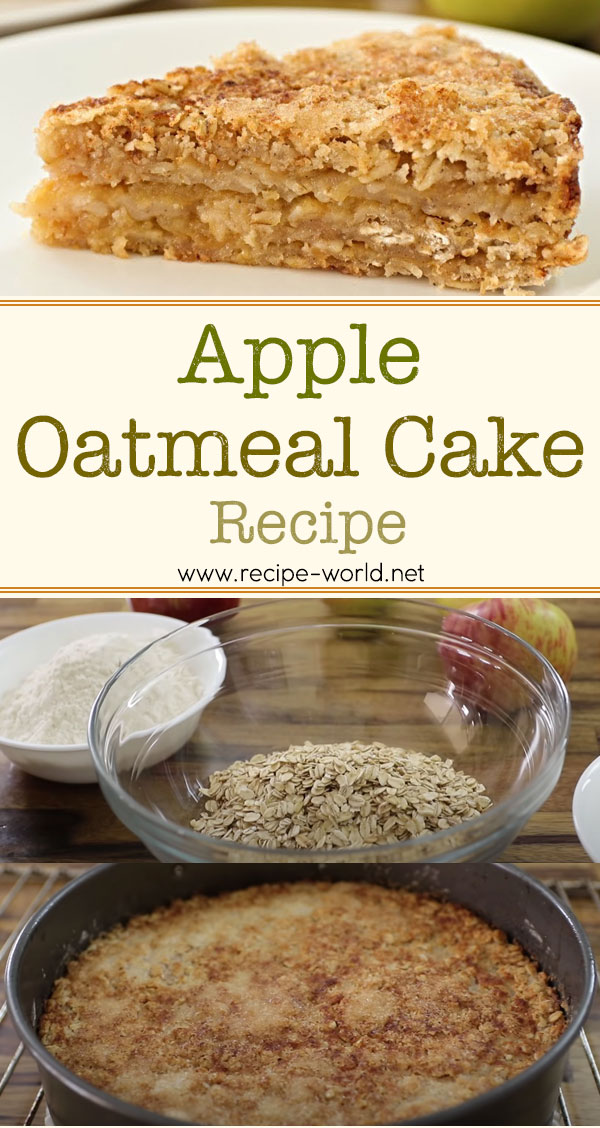 Apple Oatmeal Cake Recipe