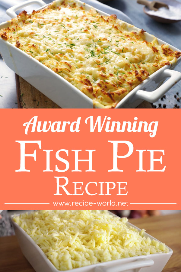 Award Winning Fish Pie Recipe