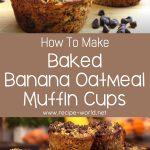 Baked Banana Oatmeal Muffin Cups Recipe