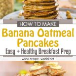 Banana Oatmeal Pancakes | Easy + Healthy Breakfast Meal Prep