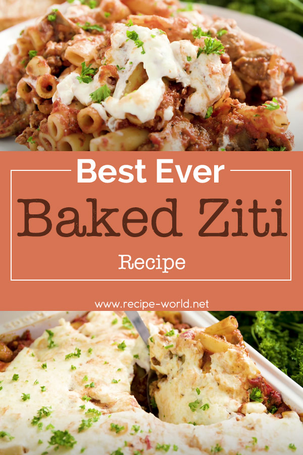 Best Baked Ziti Ever