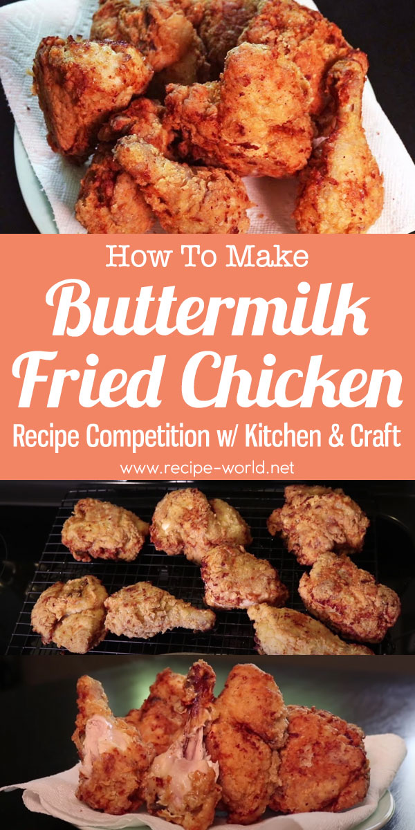 Buttermilk Fried Chicken - Recipe Competition with Kitchen & Craft