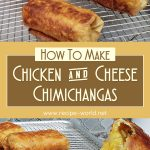 Chicken And Cheese Chimichangas | How To Make Chimichangas