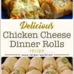 Chicken Cheese Dinner Rolls Recipe