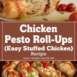 Chicken Pesto Roll-Ups Recipe – Easy Stuffed Chicken