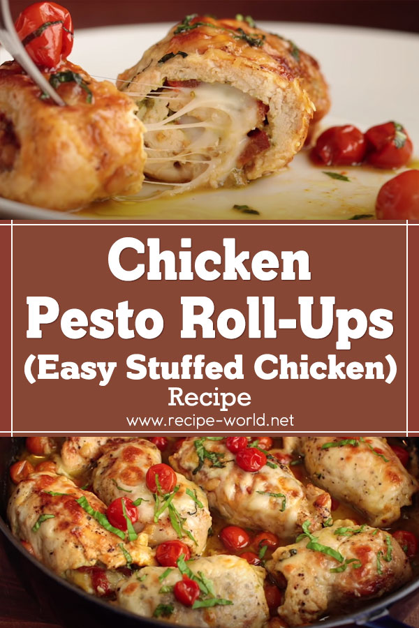 Chicken Pesto Roll-Ups Recipe - Easy Stuffed Chicken