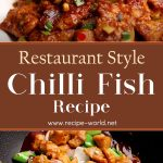 Chili Fish Recipe – Restaurant Style Chili Fish