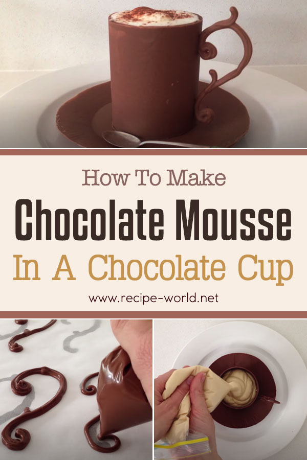 Chocolate Mousse In A Chocolate Cup Recipe