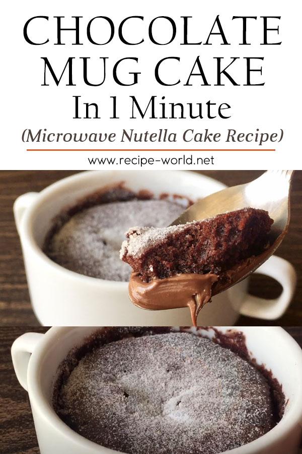 Chocolate Mug Cake In 1 Minute - Microwave Nutella Cake