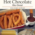 Churros & Hot Chocolate Recipe [No Oven]