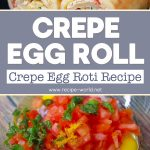 Crepe Egg Roll | Crepe Egg Roti Recipe | Easy Snacks Recipe | Toasted