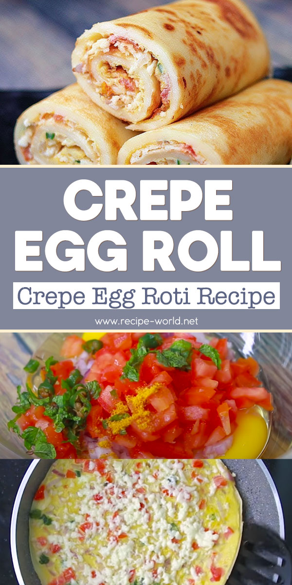 Crepe Egg Roll - Crepe Egg Roti Recipe