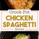 Crock-Pot Chicken Spaghetti Recipe