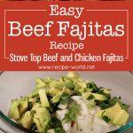 Easy Beef Fajitas Recipe | Stove Top Beef and Chicken Fajitas