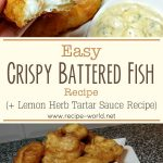 Easy Crispy Battered Fish Recipe | Lemon Herb Tartar Sauce Recipe