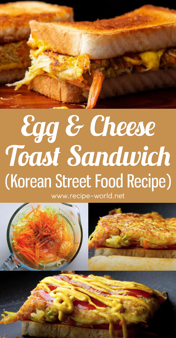 Egg & Cheese Toast Sandwich Recipe - Korean Street Food - Breakfast Toast