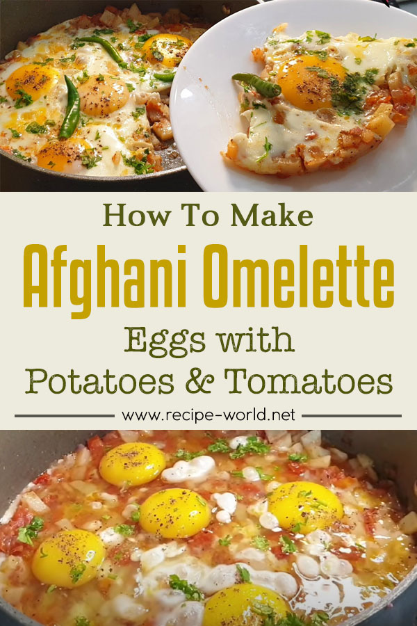 Eggs With Potatoes And Tomatoes - Easy Afghani Omelette