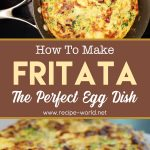 Frittata — The Perfect Egg Dish