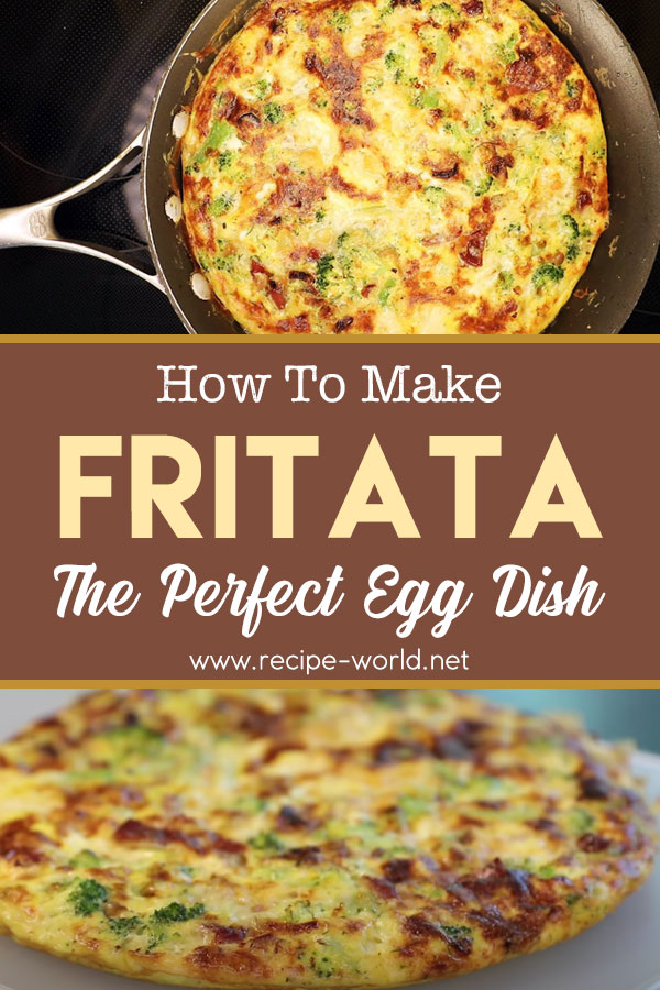 Frittata — The Perfect Egg Dish