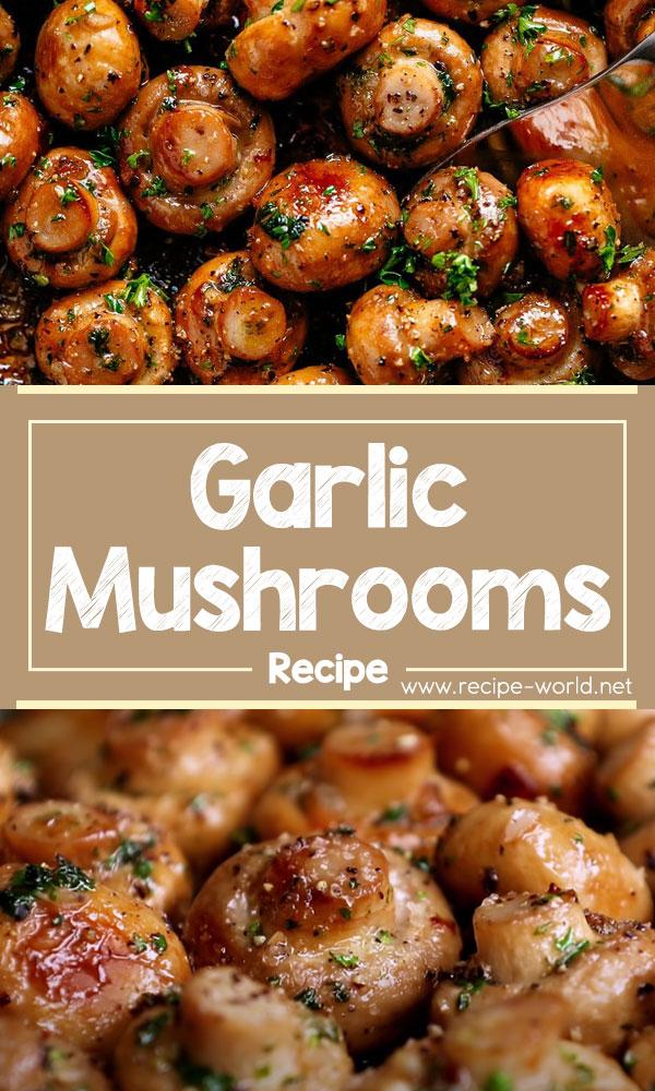 How To Make Garlic Mushrooms