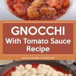 Gnocchi With Tomato Sauce Recipe | How To Make Gnocchi