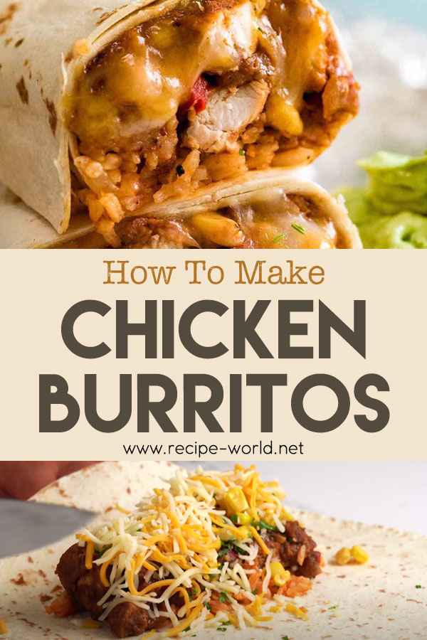 How To Make Chicken Burritos