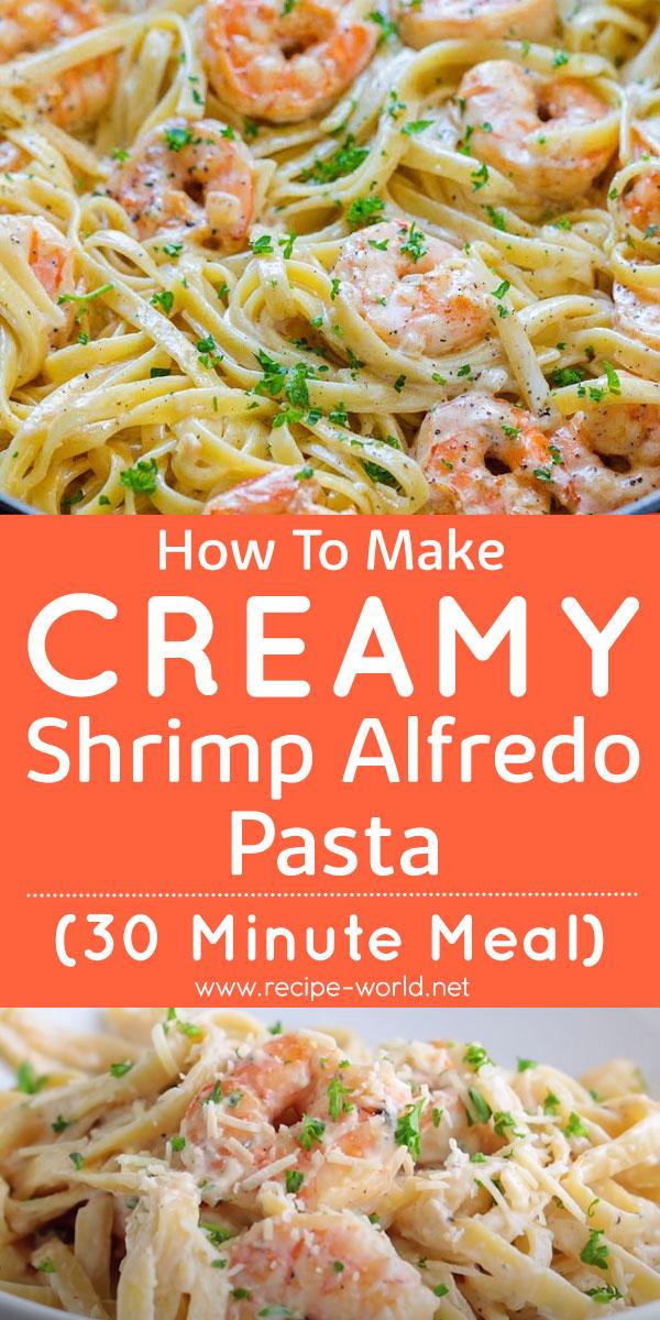 How To Make Creamy Shrimp Alfredo Pasta
