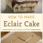 How To Make Eclair Cake