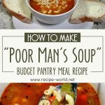 How To Make Poor Man's Soup – Budget Pantry Meal Recipe