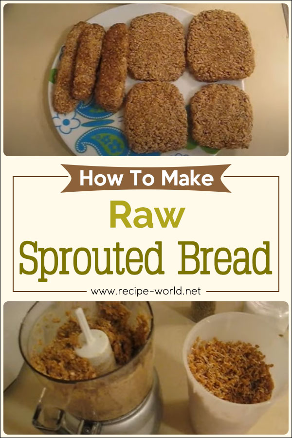 How To Make Raw Sprouted Bread