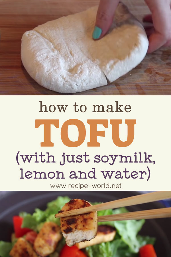 How To Make Tofu (With Just Soybeans, Lemon, And Water!)