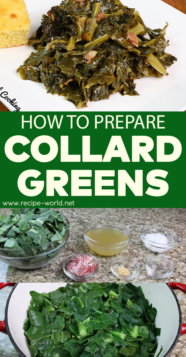 How To Prepare Collard Greens
