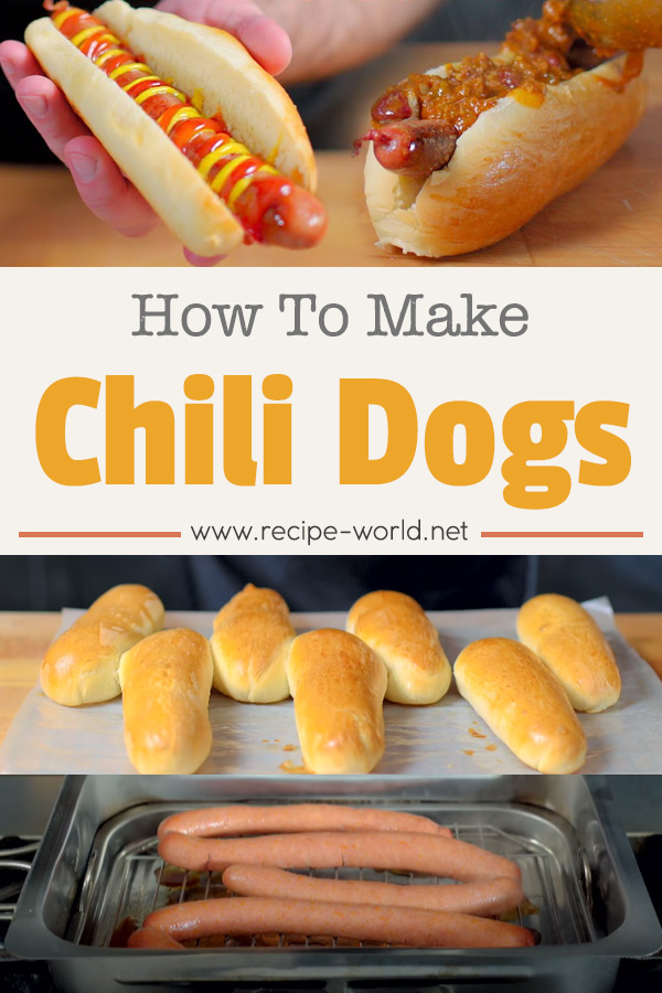 How to Make Chili Dogs - Chili Dogs Recipe