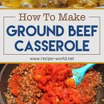 How To Make Ground Beef Casserole