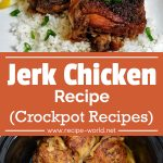 Jerk Chicken Recipe | Crockpot Recipes