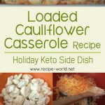 Loaded Cauliflower Casserole Recipe | Holiday Keto Side Dish