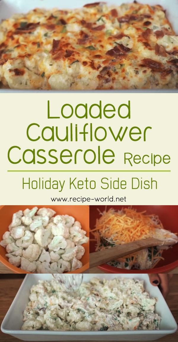 Loaded Cauliflower Casserole Recipe - Holiday Keto Side Dish