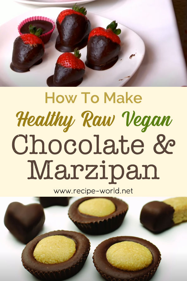 Make Your Own Healthy Raw Vegan Chocolate And Marzipan