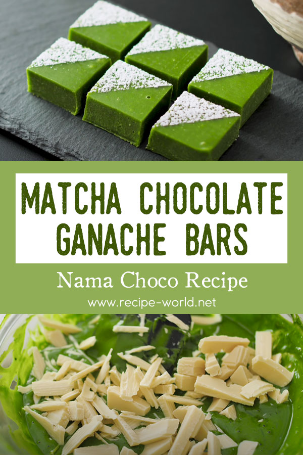 Matcha Chocolate Ganache Bars - Nama Choco Recipe