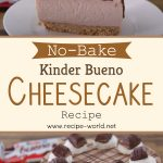 No-Bake Kinder Bueno Cheesecake Recipe